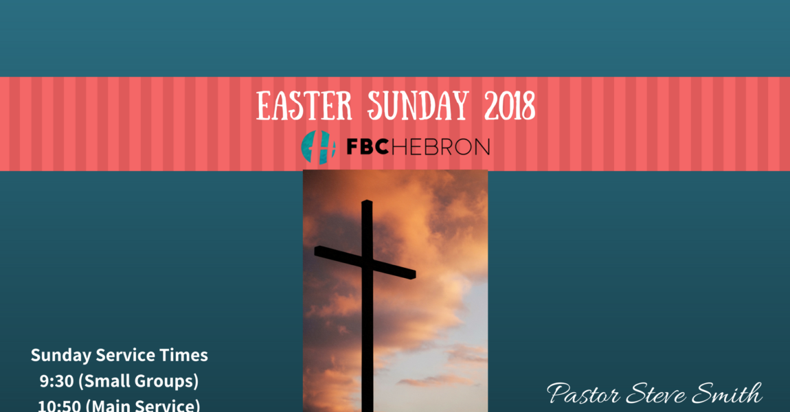 WHY EASTER? – The Value of Christ's Death, Burial and Resurrection